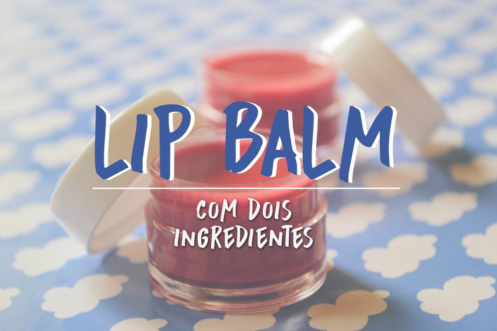 home-lip_balm_caseiro_homemade_handcraft_diy_natural-3